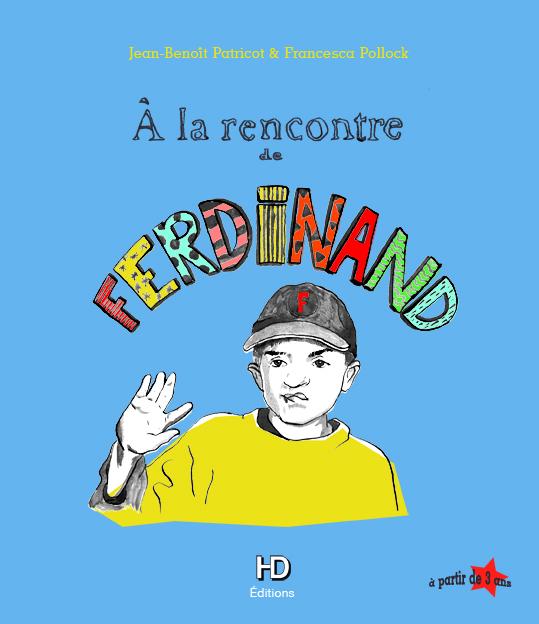 À La rencontre de Ferdinand