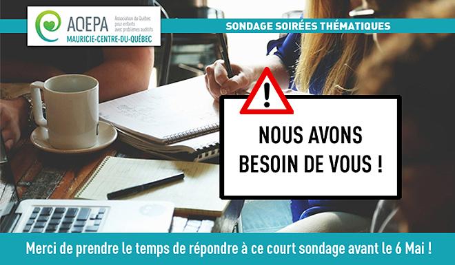 AQEPA Mauricie-C.-du-Québec : Sondage important !