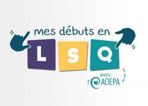 mes débuts en lsq logo