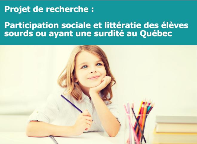"""Projet de recherche """"Participation sociale et littératie des élèves sourds ou ayant une surdité au Québec"""" – Conférences"""